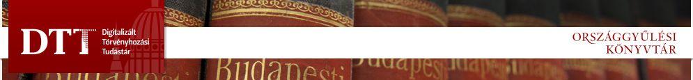 Országgyűlési Könyvtár - Digitalizált Törvényhozási Tudástár